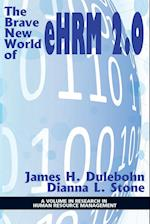 The Brave New World of eHRM 2.0 (Research in Human Resource Management)