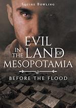 Evil in the Land of Mesopotamia : Before the Flood