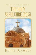 Vision in the Church of the Holy Sepulchre (2015)