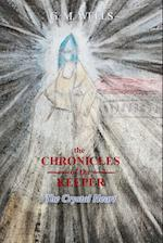The Chronicles of the Keeper: The Crystal Heart