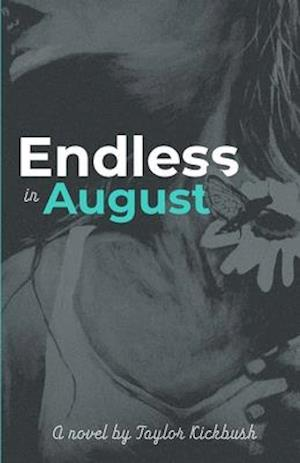 Endless in August