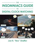 The Insomniacs Guide to Digital Clock Watching