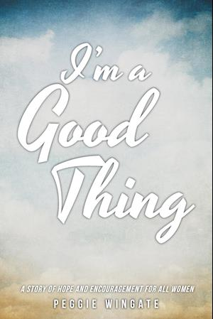 I'm a Good Thing