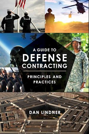 A Guide to Defense Contracting: Principles and Practices