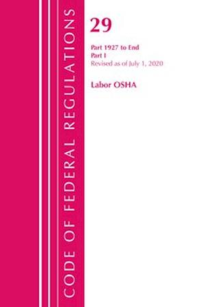 Code of Federal Regulations, Title 29 Labor/OSHA 1927-End, Revised as of July 1, 2020