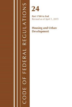 Code of Federal Regulations, Title 24 Housing and Urban Development 1700-End, Revised as of April 1, 2019