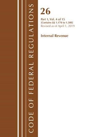 Code of Federal Regulations, Title 26 Internal Revenue 1.170-1.300, Revised as of April 1, 2019
