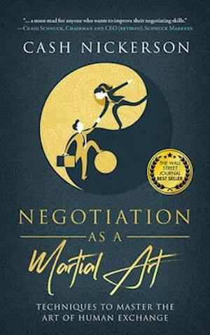 Negotiation as a Martial Art