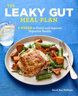 The Leaky Gut Meal Plan