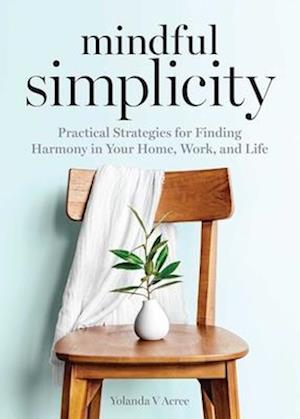 Mindful Simplicity