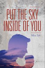 Put the Sky Inside of You