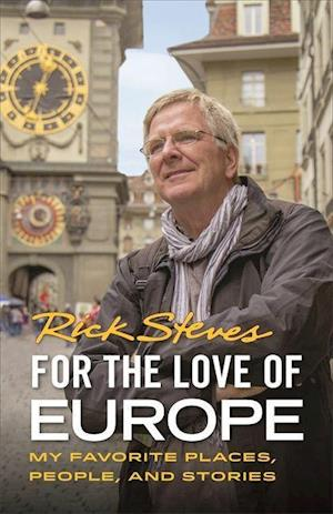 For the Love of Europe (First Edition)