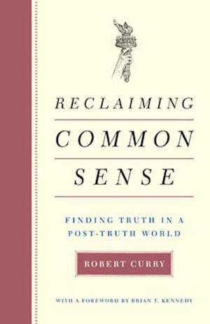 Reclaiming Common Sense