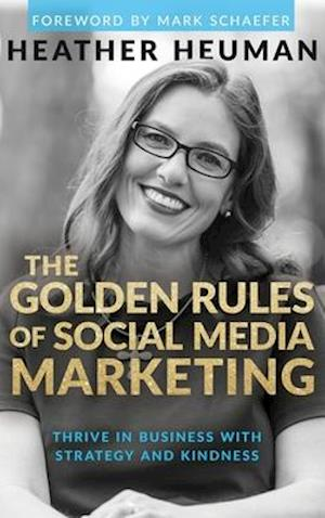 The Golden Rules of Social Media Marketing