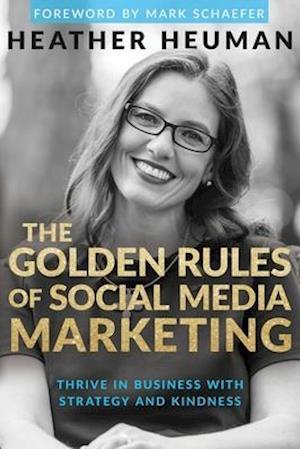 The Golden Rules of Social Media Marketing