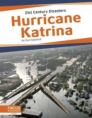 21st Century Disasters: Hurrican Katrina