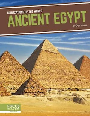 Civilizations of the World: Ancient Egypt