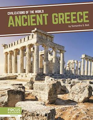 Civilizations of the World: Ancient Greece
