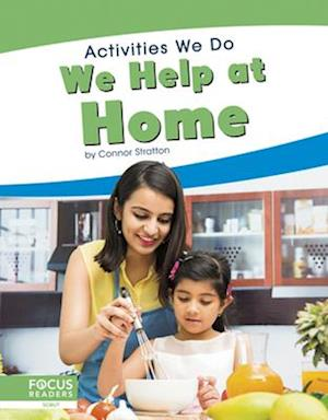 Activities We Do: We Help at Home