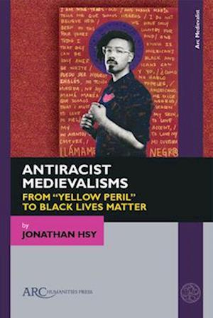 Antiracist Medievalisms