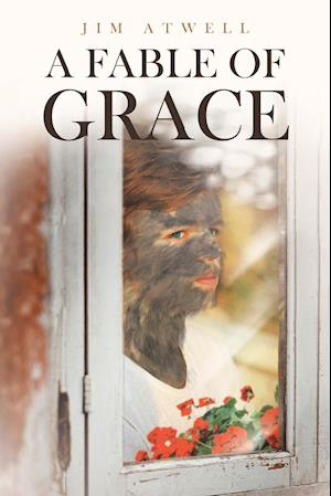 A Fable of Grace
