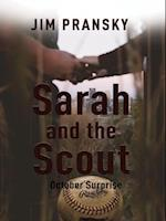 Sarah and the Scout