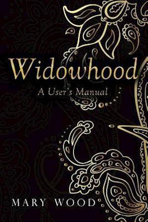 Widowhood: A User's Manual