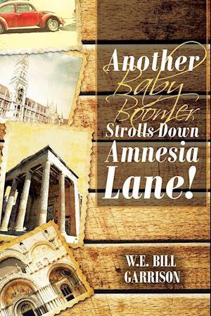 Another Baby Boomer Strolls Down Amnesia Lane!