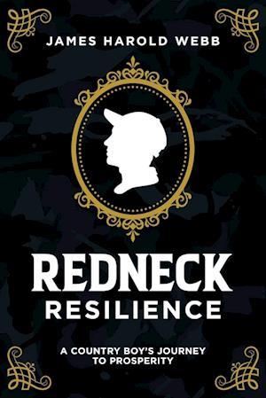 Redneck Resilience
