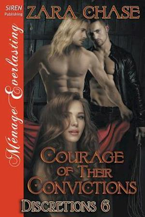 Courage of Their Convictions [discretions 6] (Siren Publishing Menage Everlasting)