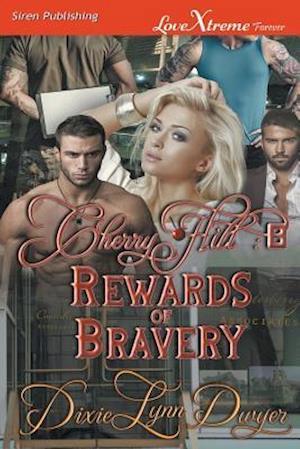 Cherry Hill 8: Rewards of Bravery (Siren Publishing LoveXtreme Forever)