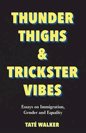 Thunder Thighs & Trickster Vibes