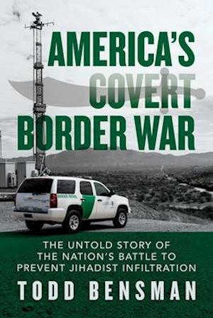 America's Covert Border War