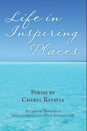 Life in Inspiring Places