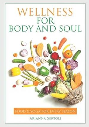 Wellness for the Body and Soul