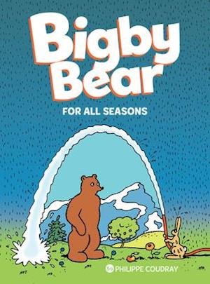 Bigby Bear: For All Seasons