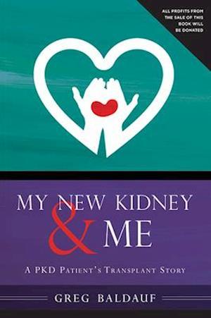 My New Kidney & Me