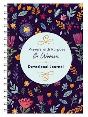 Prayers with Purpose for Women Devotional Journal