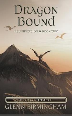 Dragon Bound: Large Print Edition