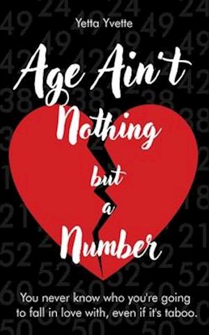 Age Ain't Nothing but a Number