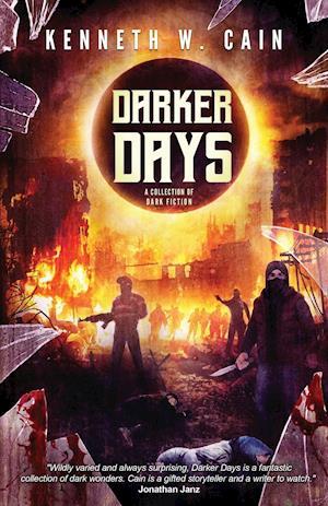 Darker Days: A Collection of Dark Fiction