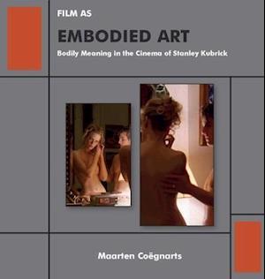 Film as Embodied Art