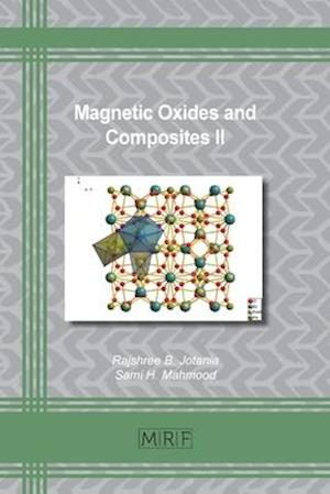 Magnetic Oxides and Composites II