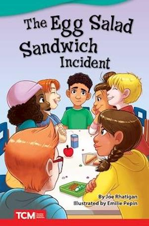 The Egg Salad Sandwich Incident (Challenging)