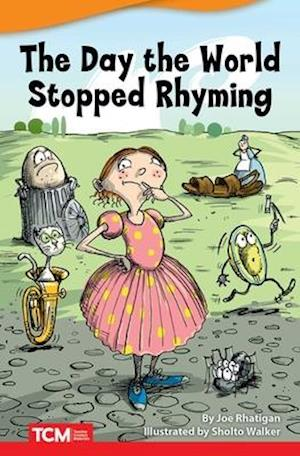 The Day the World Stopped Rhyming (Challenging Plus)