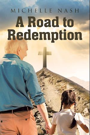 A Road to Redemption