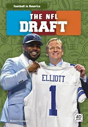 Football in America: The NFL Draft