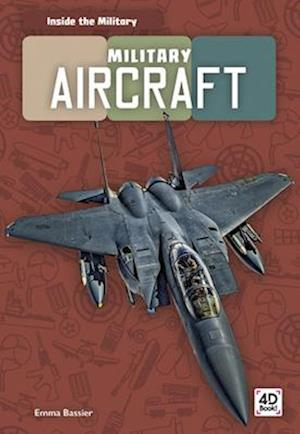 Inside the Military: Military Aircraft
