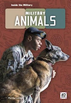 Inside the Military: Military Animals