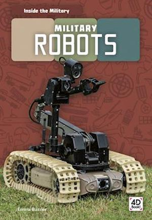 Inside the Military: Military Robots